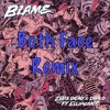 Blame (Both Face Remix)