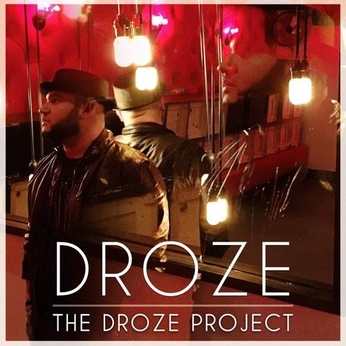 DROZE - The DROZE Project EP