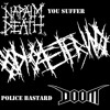 Odio Eterno - You Suffer (Napalm Death) Police Bastard (Doom)