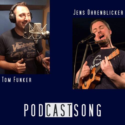 Podcastsong - Jens Ohrenblicker & Tom Funker