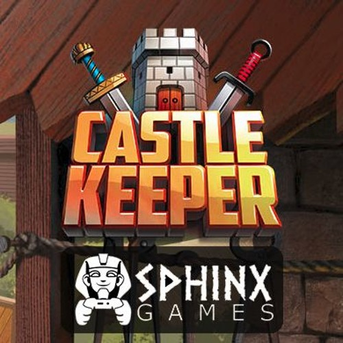 """Batle Theme cut vers with Sfx for the """"CastleKeeper"""""""