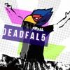 Dead Fal Cinco