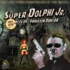 Super Dolphi [Acte 3 - Fraulein Doktor]