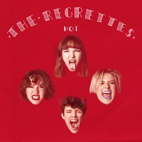 The Regrettes - Hot