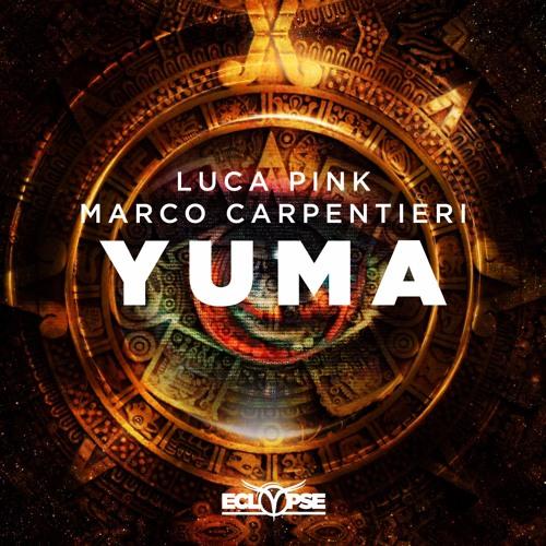 Luca Pink & Marco Carpentieri - Yuma [FREE DOWNLOAD]