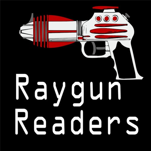 Raygun Readers - Episode 1: Spectacular Pilot