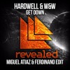 Get Down (Miguel Atiaz & Ferdinand Remake Edit)