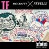 TF OG CRAFTY x REVELLLE (Prod. L. Williams)