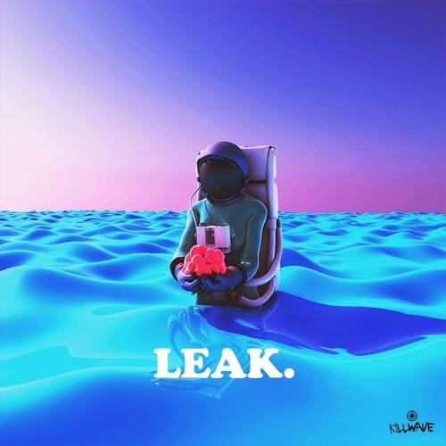 LEAK. mix By FUEGOMAYO