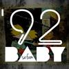 92 Baby (6 minutes of death) x Sefa