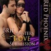 Brie Masters Love in Submission by Red Phoenix, narrated by Pippa Jayne
