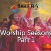 Worship Seasons Part 1