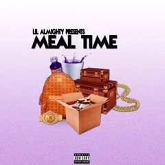 Meal Time (Prod. by Cocky Beats)