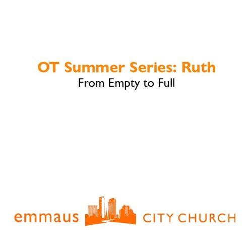 Ruth Part 1: Ruth 1: 1-5