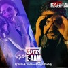 Qatl-E-Aam - Dj Shelin & Shubhneet Singh ( Killer MashUp )