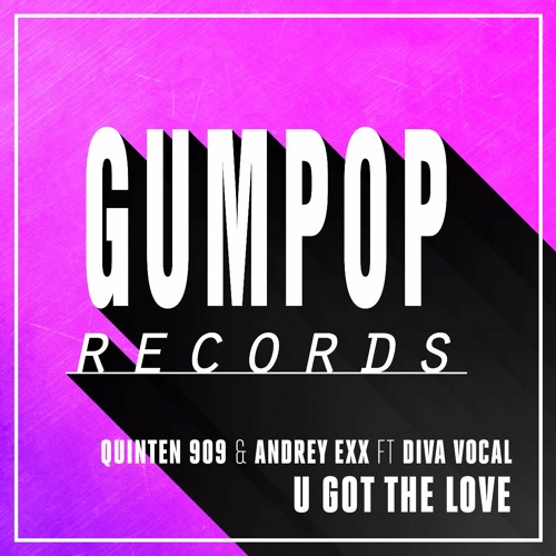 Quinten 909 & Andrey Exx feat. Diva Vocal - U Got The Love (OUT NOW)