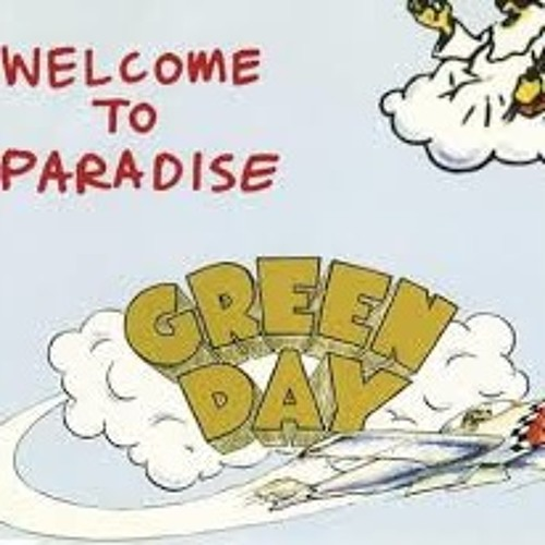 Welcome to Paradise (Green Day Cover)