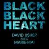 Black Black Heart (feat. Marie - Mai)
