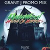 Grant J - Halloween House Of Horrors 2016 Promo Mix