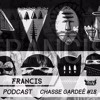 Chasse Gardée #18 - FRANCÏS -  House/Black Music
