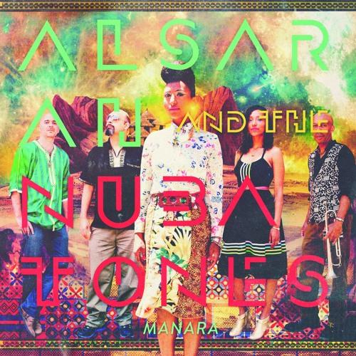 Alsarah & The Nubatones - Manara [ALBUM SINGLES]