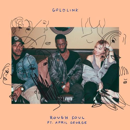 Cover GoldLink - Rough Soul feat. April George