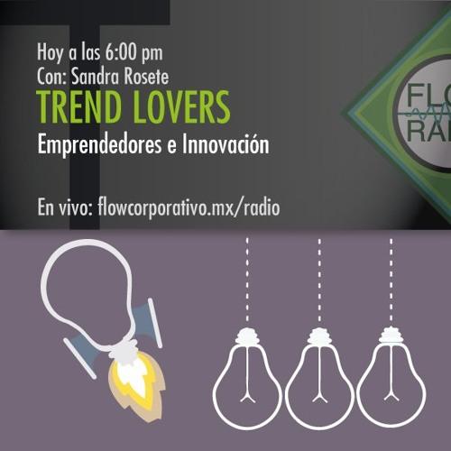 Trend Lovers 048 - Emprendedores e Innovación