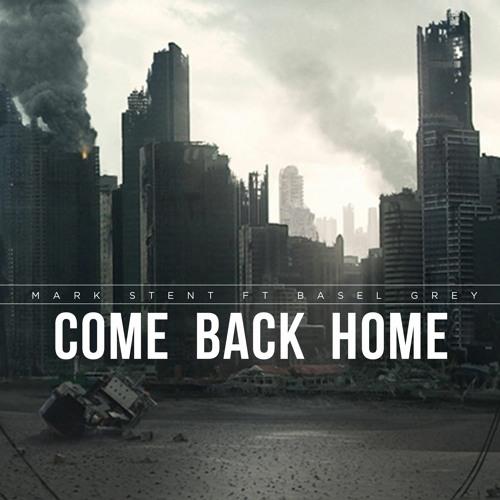 Come Back Home Mark Stent
