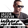 Jacob Forever Hasta Que Se Seque El Malecon Adrian Cano Mambo Remix Mp3