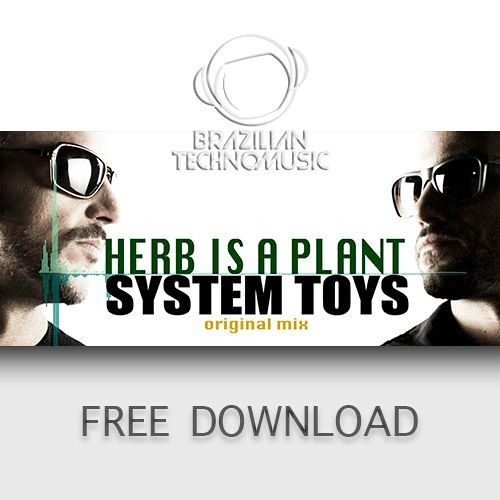 System Toys - Herb is a plant (Original Mix)