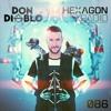 Don Diablo - Hexagon Radio Episode 086