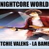 Ritchie Valens - La Bamba (Nightcore)