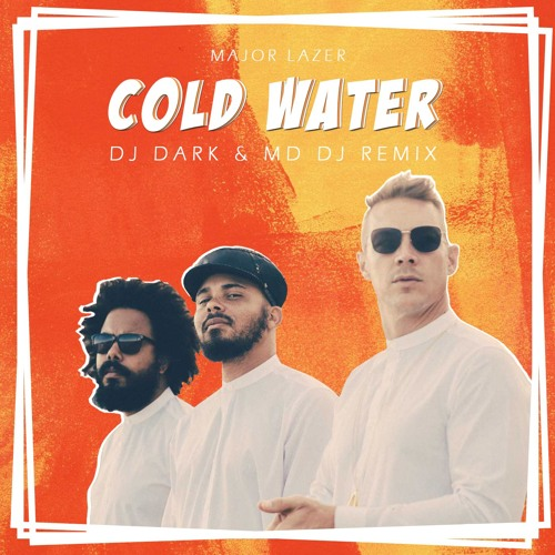 Major Lazer - Cold Water (Dj Dark & MD Dj Remix)