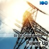 Dj Del Cruz & Nest - Power Up (Original Mix)