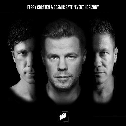Ferry Corsten & Cosmic Gate - Event Horizon [PREVIEW] OUT NOW!
