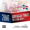 2016 Official Dominican Parade (The Mixtape) @Cueheat x @DJMerks973