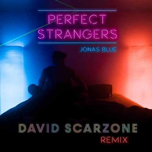 Download lagu jonas blue perfect strangers acoustic