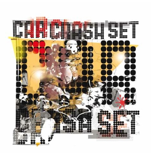 CAR CRASH SET Join The Car Crash Set CD (ANNA 016)