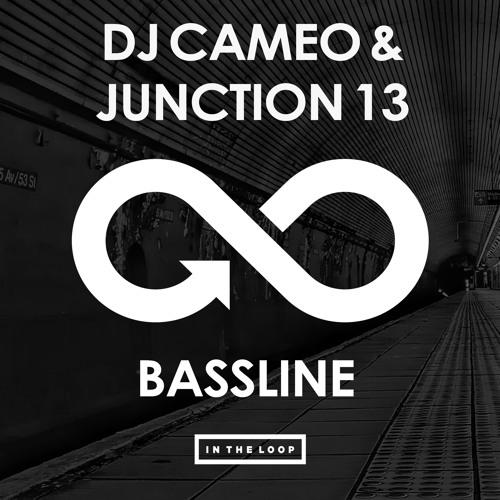 DJ Cameo & Junction 13 - Bassline - (Original Mix) [PREVIEW]