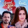 Yaad Ha Naa - Raaz Reboot By Vipin Mishra