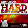 Hard House Essentials [12 Construction Kits, Drop Stabs, Presets, Kicks & More]