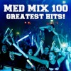 Med Mix 100 (GREATEST HITS!)