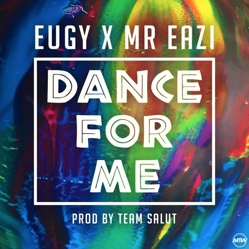 eugy ft mr eazi dance for me mp3
