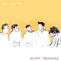 Wet Leather - Secret Preference