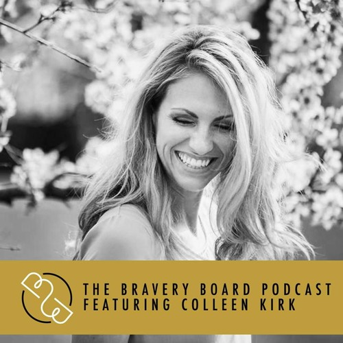 112: Colleen Kirk / Cultivating a Mindset of Compassion