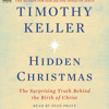 Hidden Christmas by Timothy Keller, read by Sean Pratt