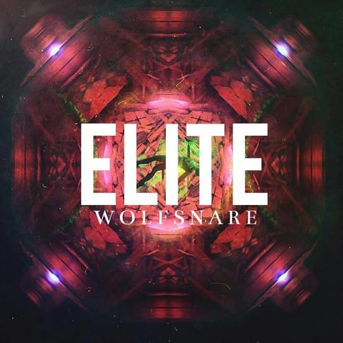 Wolfsnare - Elite (Original Mix)