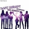 Last Melody and Friends - Kau Temanku