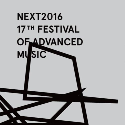 NEXT 2016 Festival London