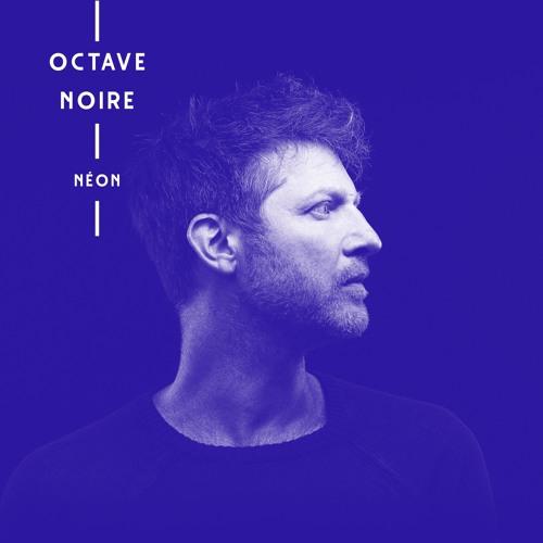 [PRIVÉ] Octave Noire - NEON - FULL ALBUM